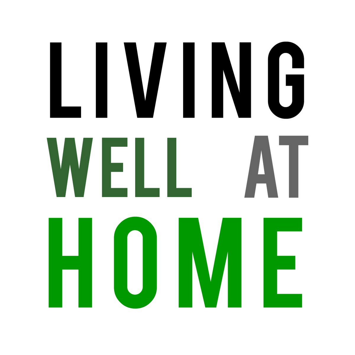 Living Well at Home