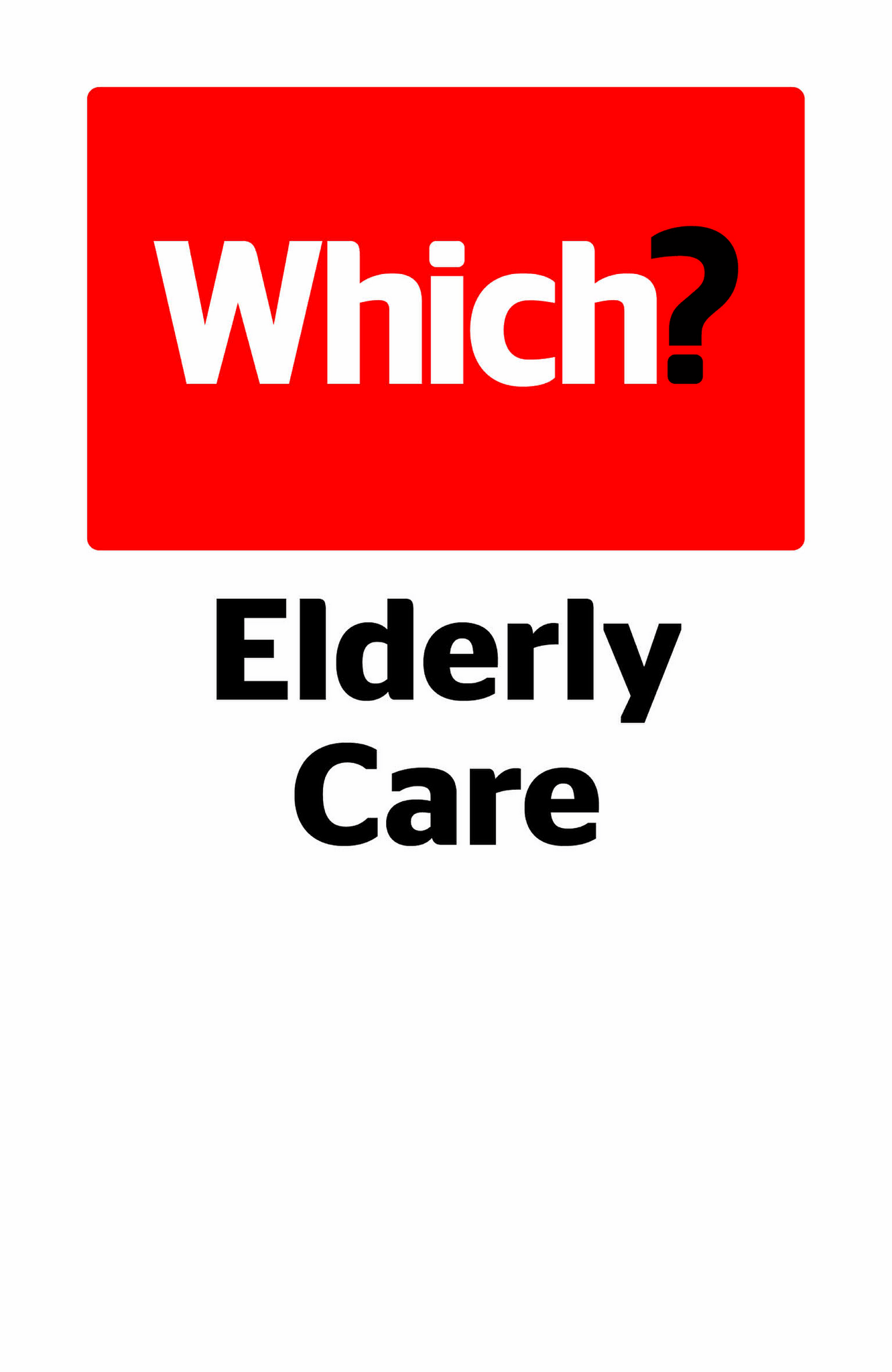 Which? Later Life Care